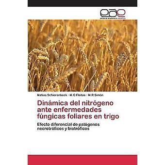 Dinmica ・デル・ nitrgeno アンティ enfermedades fngicas foliares en trigo によって Schierenbeck マタス