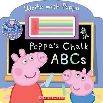 Peppa's Chalk ABCs by Scholastic - 9780545821117 Book