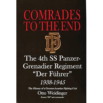 Comrades to the End - The 4th SS Panzer-grenadier Regiment  -Der Fuhrer
