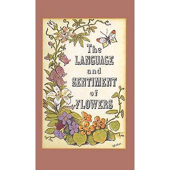 The Language and Sentiment of Flowers by James McCabe - 9781557093844