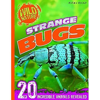 Explore Your World - Strange Bugs by Belinda Gallagher - 978178209098