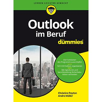 Outlook im Beruf Fur Dummies by Christine Peyton - 9783527712977 Book