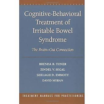 Traitement cognitivo-comportemental du Syndrome du côlon Irritable: la connexion cerveau-intestin (manuels de traitement pour les praticiens)