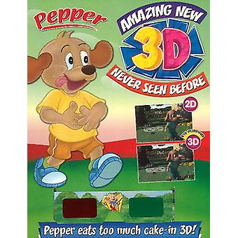 Pepper Eats Too Much Cake in 3D! by Sterling Publishers - 97881207794