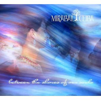 Mirabai Ceiba - mellem the Shores of Our Souls [CD] USA import