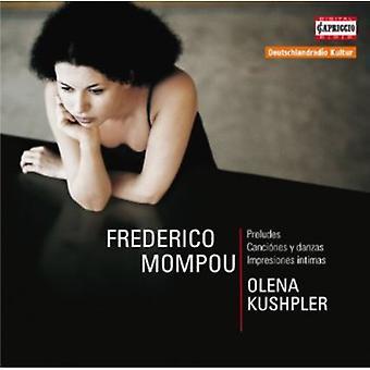 Federico Mompou - Federico Mompou: Preludios; Canci Nes Y Danzas; Impresiones Intimas [CD] USA importar