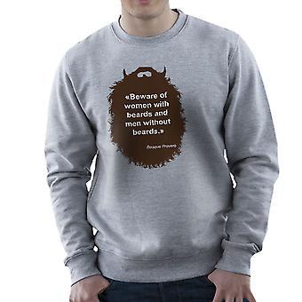 The Beard Collection Beware Men's Sweatshirt