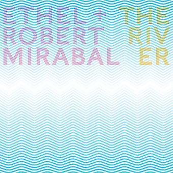 Farris, R. / Ethel / Mirabal, Robert - importación de Estados Unidos de río [CD]