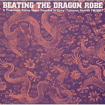 Beating the Dragon Robe: A Traditional Peking Oper - Beating the Dragon Robe: A Traditional Peking Oper [CD] USA import