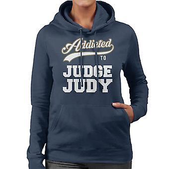 Addicted To Judge Judy Baseball Text Women's Hooded Sweatshirt