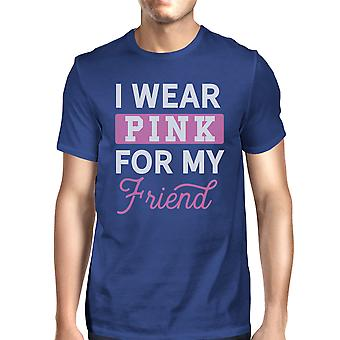 I Wear Pink For My Friend Mens Breast Cancer Support T-Shirt Blue