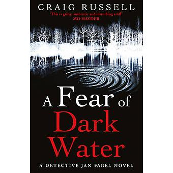 A Fear of Dark Water by Craig Russell - 9780099522669 Book