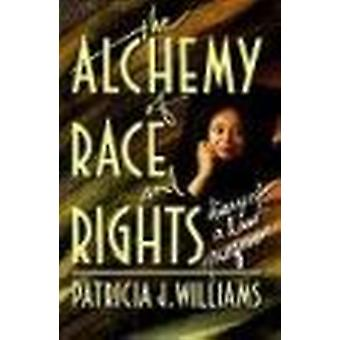 The Alchemy of Race and Rights by Patricia J. Williams - 978067401471