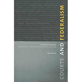 Courts and Federalism - Judicial Doctrine in the United States - Austr