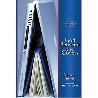 Dieu entre les couvertures - trouver la foi par la lecture par Marcia Ford
