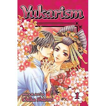 Yukarism - 汐見千佳 - 9781421575902 本で 1