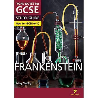 Frankenstein - York Notes for GCSE (9-1) by Alexander Fairbairn-Dixon