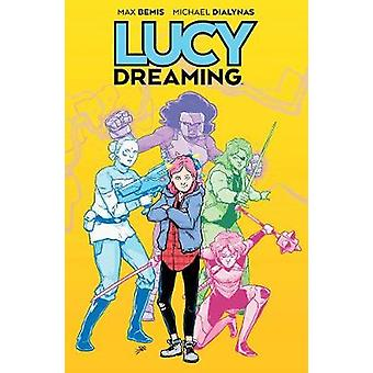 Lucy Dreaming by Lucy Dreaming - 9781684153015 Book