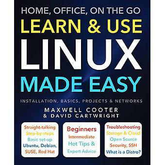 Learn & Use Linux Made Easy (New edition) by David Cartwright - 97817