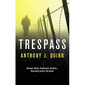 Overtreedt door Anthony J. Quinn - 9781784971298 boek