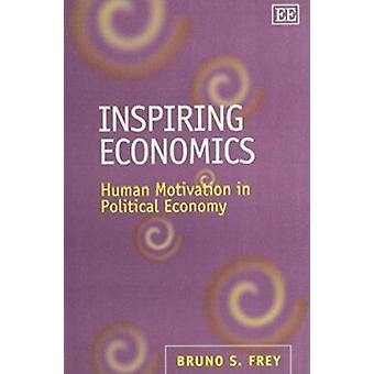 Inspirerende economie - menselijke motivatie in Political Economy (nieuwe editi