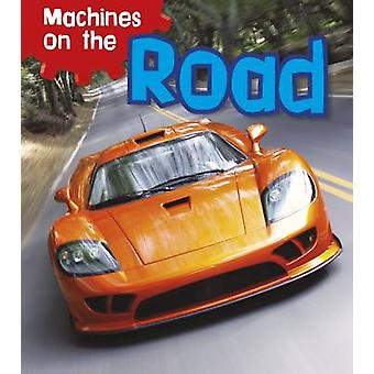 Machines on the Road by Sian Smith - 9781406259445 Book