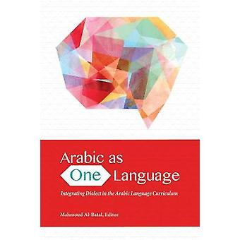 Arabic as One Language - Integrating Dialect in the Arabic Language Cu