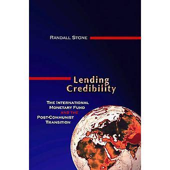 Prestar credibilidad - el Fondo Monetario Internacional y el Post-Com