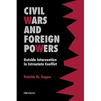 Guerres civiles et des puissances étrangères: en dehors de l'Intervention dans les conflits intra-étatiques