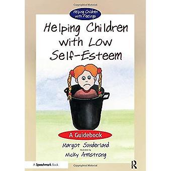 Helping Children with Low Self-esteem: A Guidebook (Helping Children)