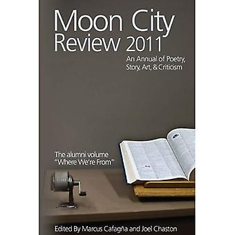 Moon City Review 2011: An Annual of Poetry, Story, Art, and Criticism