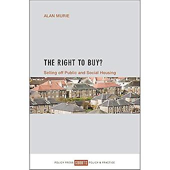 The Right to Buy?: Selling off public and social housing