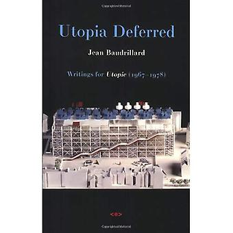 Utopia Deferred: Writings from Utopie (1967-1978) (Foreign Agents)