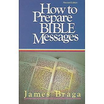 Hoe voor te bereiden Bijbel berichten