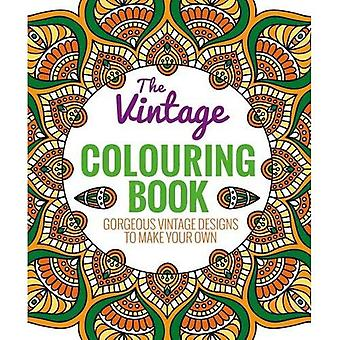The Vintage Coloring Book (Colouring Book)
