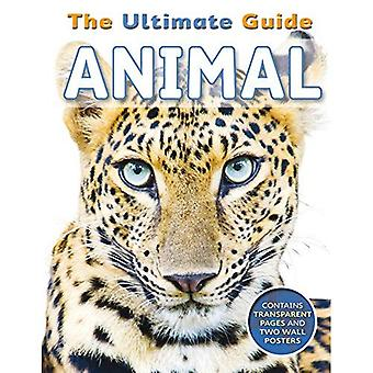 Le Guide ultime - Animal: Contient 5 see-through Fearures & 2 affiches murales