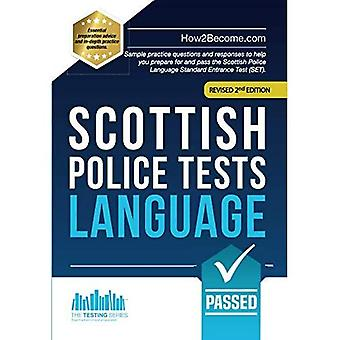 Scottish Police Tests: LANGUAGE: Sample practice questions and responses to help you prepare for and pass the Scottish Police Language Standard Entrance Test (SET).