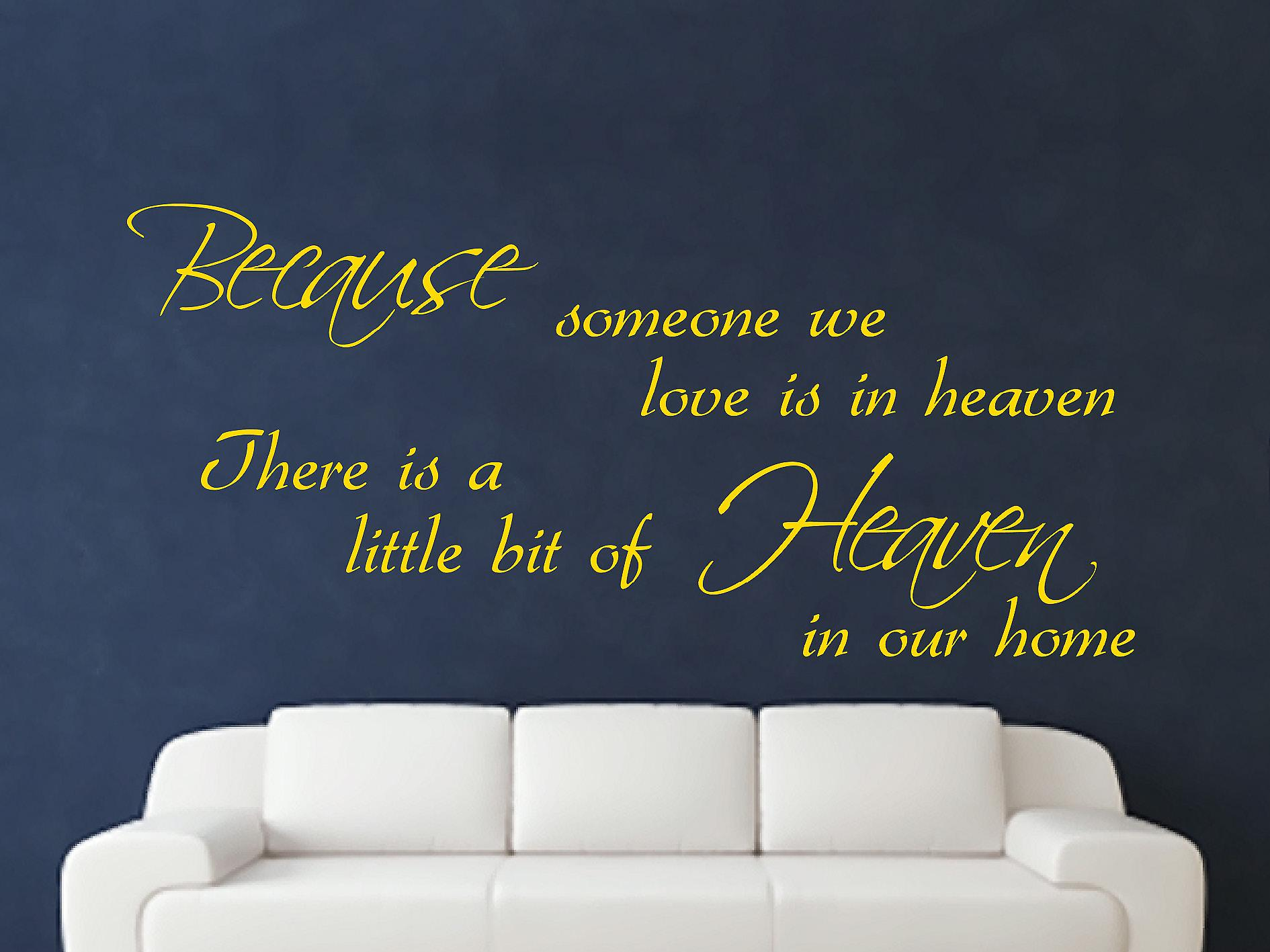Because Someone Wall Art Sticker - Dark Yellow