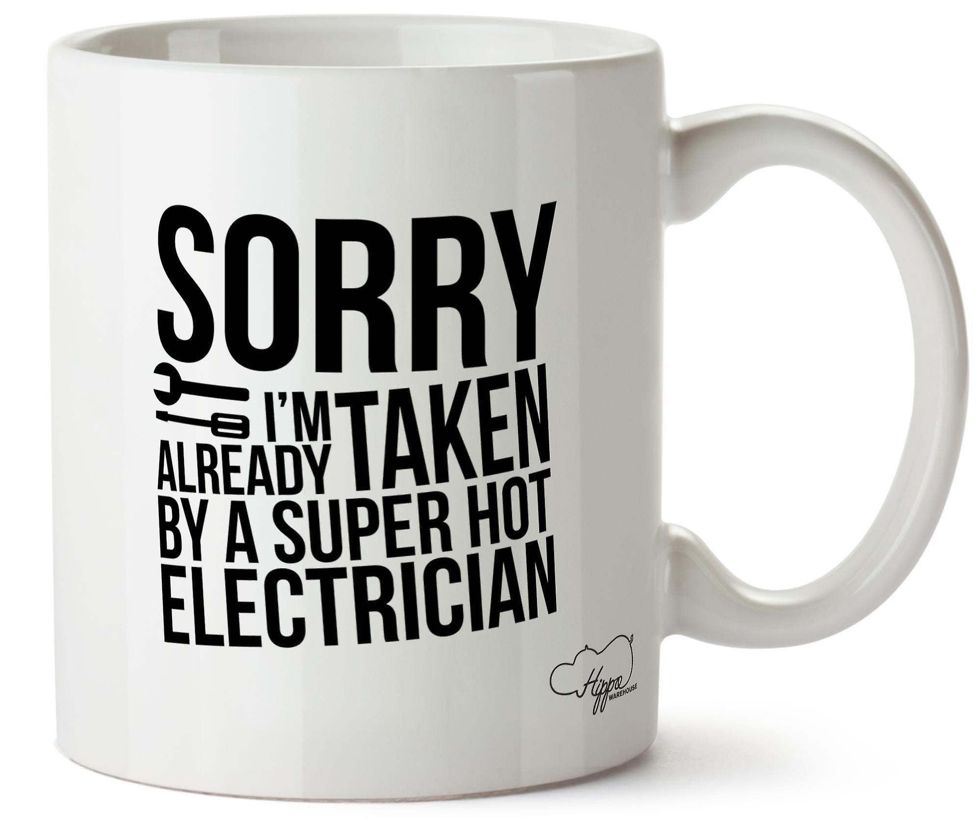 Désolé Imprimé Déjà Électricien Céramique Une Coupe Hippowarehouse Chaud Prise Super Je 10oz Suis Mug Par Pn08wXkO