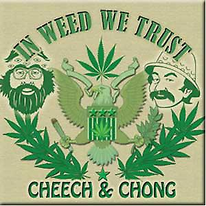 Cheech & Chong In Weed We Trust steel fridge magnet (cv)