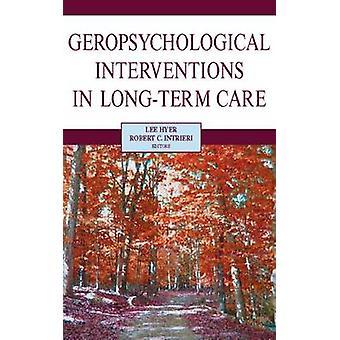 Geropsychological Interventions en soins de longue durée par Hyer & Lee