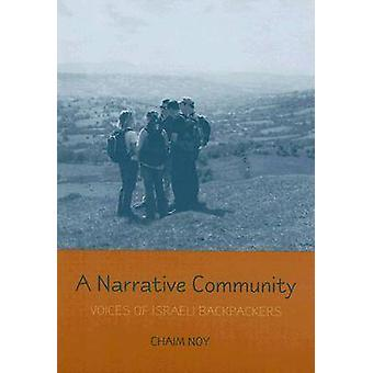 A Narrative Community Voices of Israeli Backpackers by Noy & Chaim