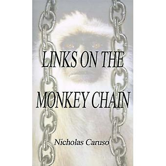Links on the Monkey Chain by Caruso & Nicholas