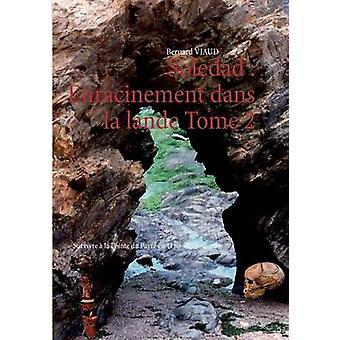 Soledad Enracinement Dans La Lande Tomé 2 por Viaud & Bernard