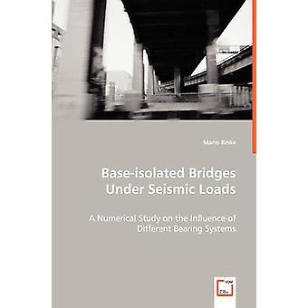 BaseIsolated ponti sotto carichi sismici di Rinke & Mario