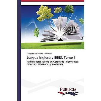 Lengua Inglesa y EEES. Tomo I by del Fresno Fernndez Mercedes