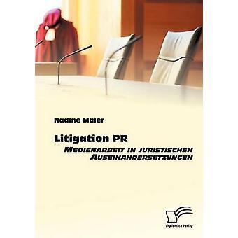 Litígio PR Medienarbeit em juristischen Auseinandersetzungen por Maier & Nadine