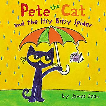 Pete the Cat and the Itsy� Bitsy Spider (Pete the Cat)
