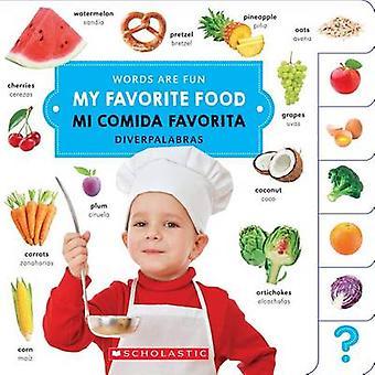 My Favorite Food/ Mi Comida Favorita by Scholastics - 9780531230732 B