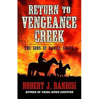 Return to Vengeance Creek by Return to Vengeance Creek - 978143283402